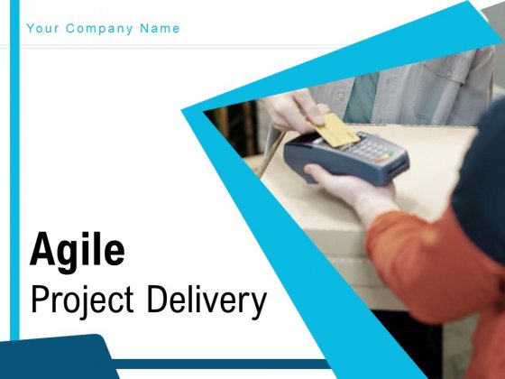 Agile_Project_Delivery_Process_Plan_Ppt_PowerPoint_Presentation_Complete_Deck_Slide_1