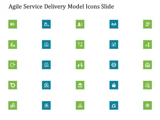 Agile Service Delivery Model Agile Service Delivery Model Icons Slide Designs PDF
