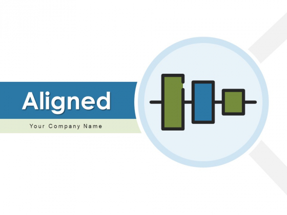 Aligned Business Planning Ppt PowerPoint Presentation Complete Deck