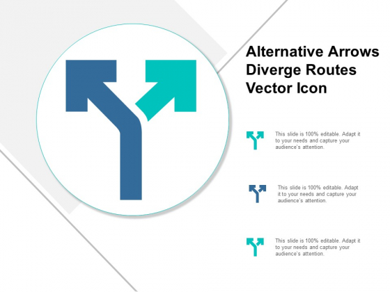 Alternative Arrows Diverge Routes Vector Icon Ppt Powerpoint Presentation Files