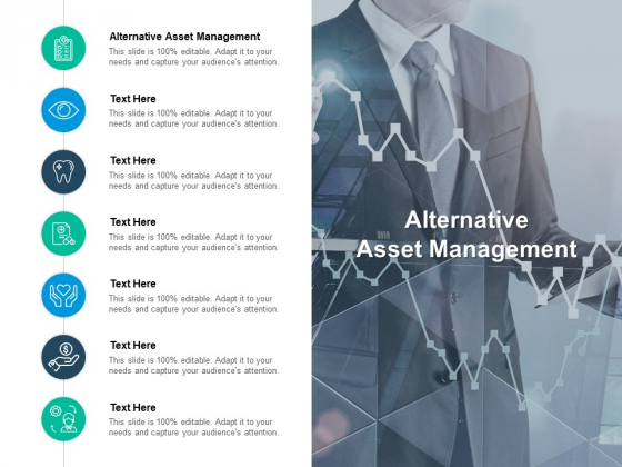 Alternative Asset Management Ppt PowerPoint Presentation Model Slideshow Cpb Pdf