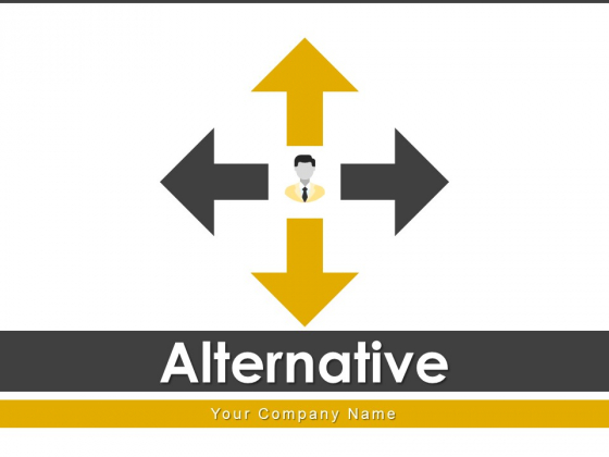 Alternative Circle Business Ppt PowerPoint Presentation Complete Deck