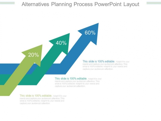 Alternatives Planning Process Powerpoint Layout