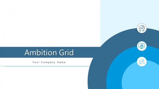 Ambition Grid Consistently Innovative Ppt PowerPoint Presentation Complete Deck With Slides