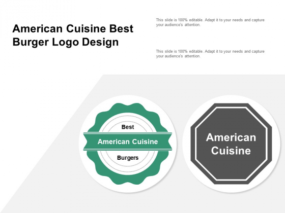 American Cuisine Best Burger Logo Design Ppt PowerPoint Presentation Model Introduction