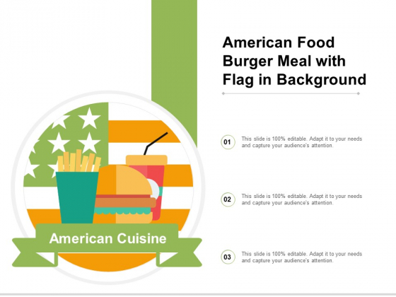 American Food Burger Meal With Flag In Background Ppt PowerPoint Presentation Gallery Graphics Example