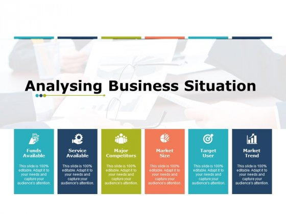 Analysing Business Situation Ppt PowerPoint Presentation File Slide