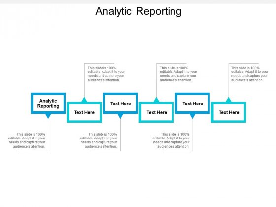 Analytic Reporting Ppt PowerPoint Presentation Summary Design Templates Cpb