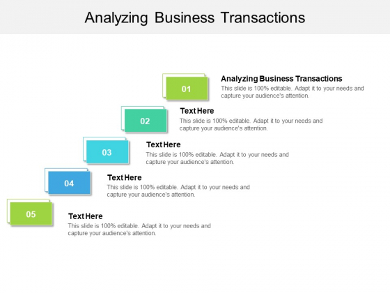 Analyzing Business Transactions Ppt PowerPoint Presentation Ideas Inspiration Cpb Pdf