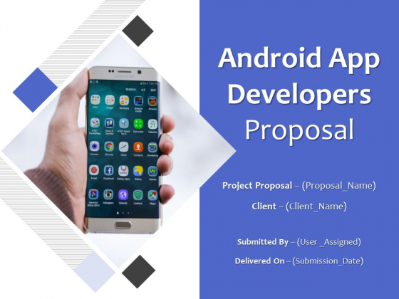 Android App Developers Proposal Ppt PowerPoint Presentation Complete Deck With Slides