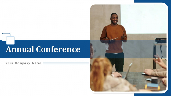 Annual Conference Executives Team Ppt PowerPoint Presentation Complete Deck With Slides