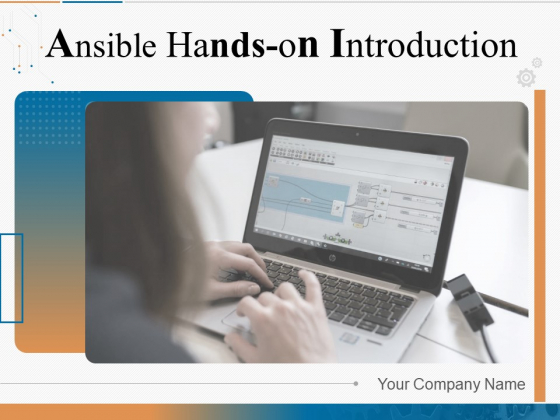 Ansible Hands On Introduction Ppt PowerPoint Presentation Complete Deck With Slides