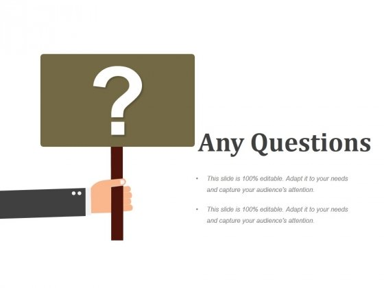 Any Questions Ppt PowerPoint Presentation Slides Design Templates