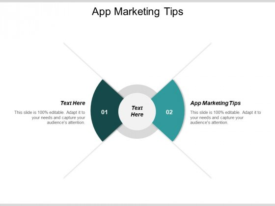 App Marketing Tips Ppt PowerPoint Presentation Icon Backgrounds Cpb