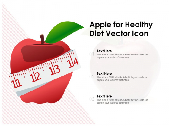 Apple For Healthy Diet Vector Icon Ppt PowerPoint Presentation Styles Topics