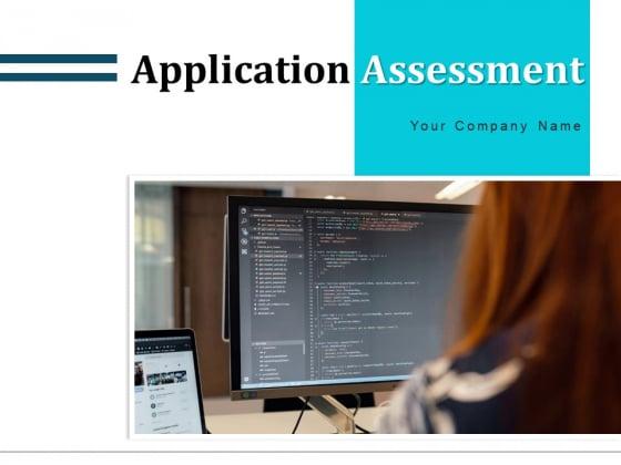 Application Assessment Checklist Performance Ppt PowerPoint Presentation Complete Deck