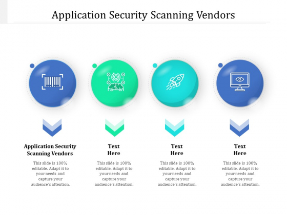 Application Security Scanning Vendors Ppt PowerPoint Presentation Outline Background Image Cpb Pdf