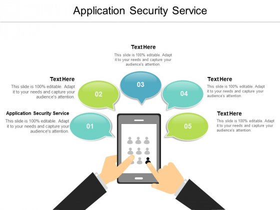 Application Security Service Ppt PowerPoint Presentation Infographics Themes Cpb
