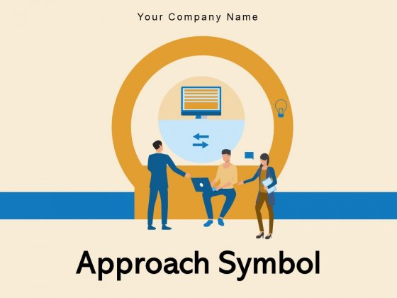 Approach Symbol Strategies Arrows Circular Ppt PowerPoint Presentation Complete Deck