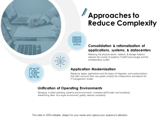 Approaches To Reduce Complexity Ppt PowerPoint Presentation Ideas Designs Download