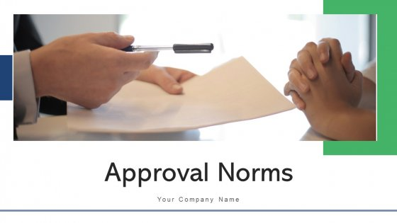 Approval Norms Development Employee Ppt PowerPoint Presentation Complete Deck