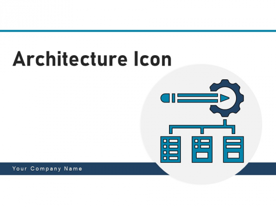 Architecture Icon Usiness Process Ppt PowerPoint Presentation Complete Deck