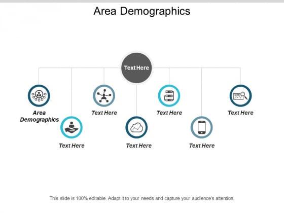 Area Demographics Ppt PowerPoint Presentation Professional Design Ideas Cpb