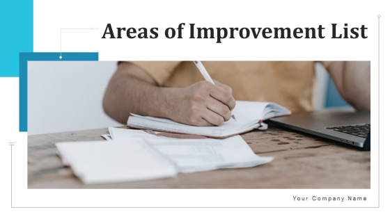 Areas Of Improvement List Date Assigned Ppt PowerPoint Presentation Complete Deck With Slides