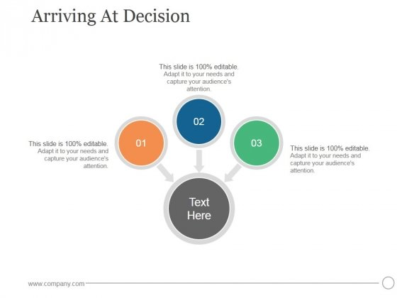 Arriving At Decision Ppt PowerPoint Presentation Slide Download