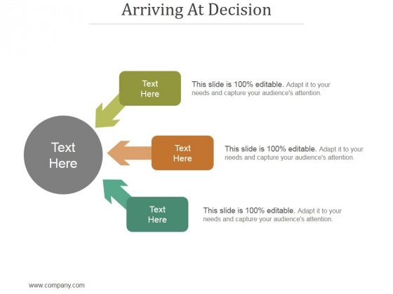Arriving At Decision Ppt PowerPoint Presentation Themes