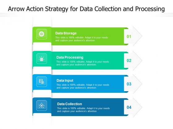 Arrow Action Strategy For Data Collection And Processing Ppt PowerPoint Presentation Infographic Template Gridlines PDF