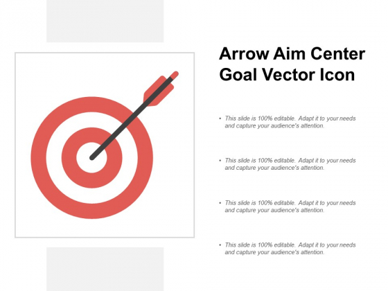 Arrow Aim Center Goal Vector Icon Ppt PowerPoint Presentation Styles Graphic Tips