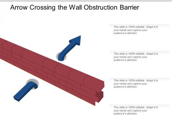 Arrow Crossing The Wall Obstruction Barrier Ppt PowerPoint Presentation Show Design Ideas
