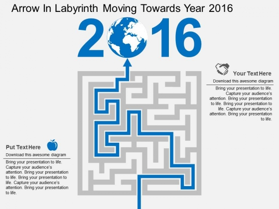 Arrow In Labyrinth Moving Towards Year 2016 Powerpoint Templates