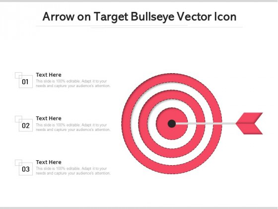 Arrow On Target Bullseye Vector Icon Ppt PowerPoint Presentation Infographic Template Portrait PDF