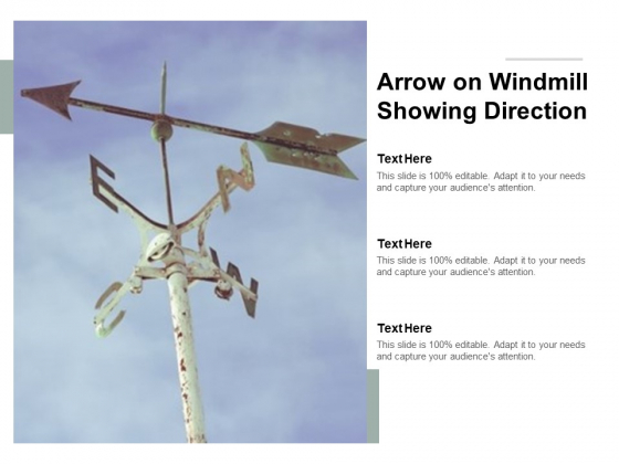 Arrow On Windmill Showing Direction Ppt PowerPoint Presentation Outline Introduction