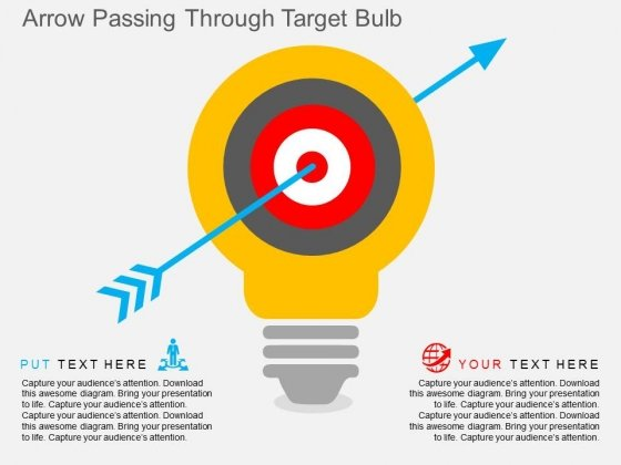 Arrow Passing Through Target Bulb Powerpoint Templates
