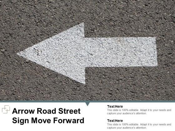 Arrow Road Street Sign Move Forward Ppt PowerPoint Presentation Ideas Topics