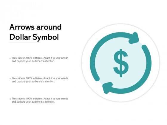 Arrows Around Dollar Symbol Ppt PowerPoint Presentation Slides Topics