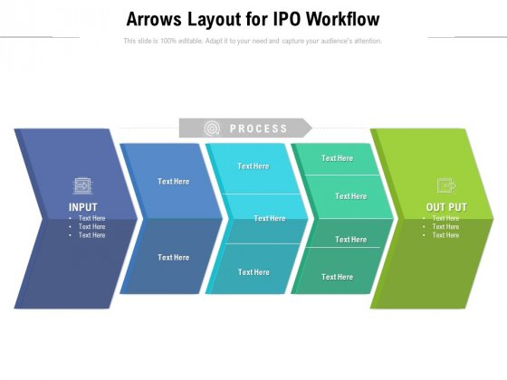 Arrows Layout For IPO Workflow Ppt PowerPoint Presentation Gallery Shapes PDF