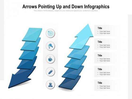 Arrows Pointing Up And Down Infographics Ppt PowerPoint Presentation Model Slides