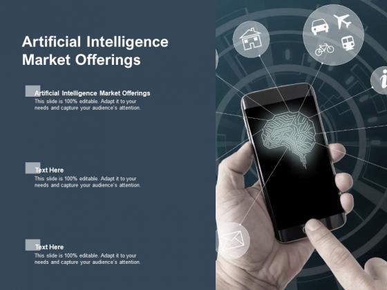 Artificial Intelligence Market Offerings Ppt PowerPoint Presentation Model Gallery Cpb Pdf