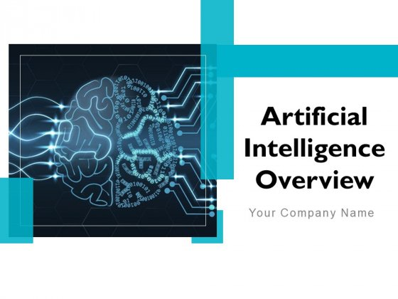 Artificial Intelligence Overview Ppt PowerPoint Presentation Complete Deck With Slides