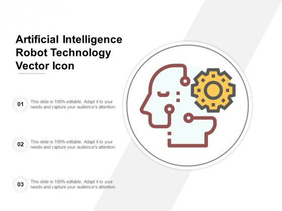 Artificial Intelligence Robot Technology Vector Icon Ppt PowerPoint Presentation Styles Elements
