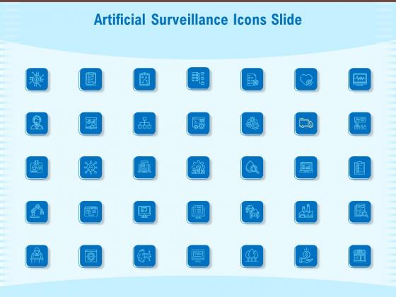 Artificial Surveillance Icons Slide Ppt PowerPoint Presentation Guide PDF