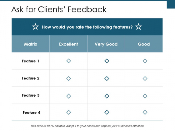 Ask For Clients Feedback Ppt PowerPoint Presentation Inspiration Graphics Design