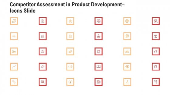 Assessment In Product Development Icons Slide Infographics PDF