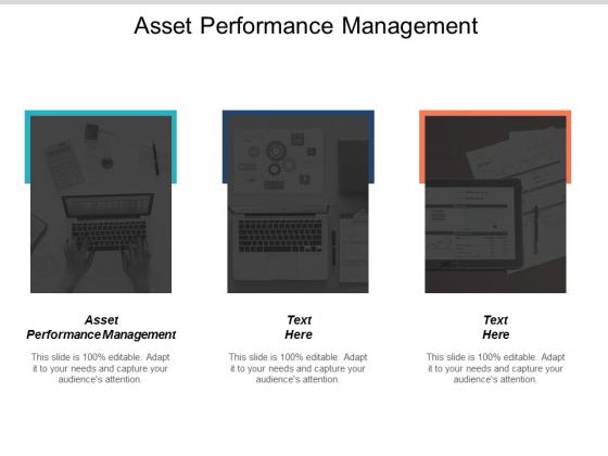 Asset Performance Management Ppt PowerPoint Presentation Show Slideshow Cpb