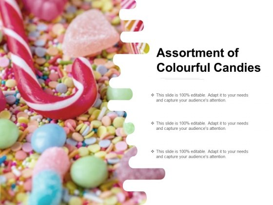 Assortment Of Colourful Candies Ppt Powerpoint Presentation Infographics Visuals