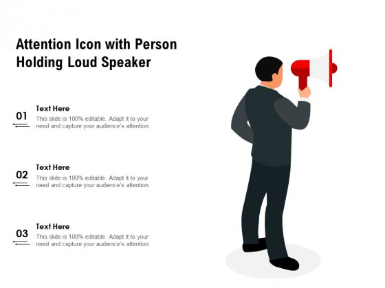 Attention Icon With Person Holding Loud Speaker Ppt PowerPoint Presentation Gallery Files PDF